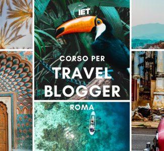Foto Diventare Travel Blogger: il  corso di IET
